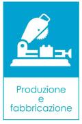 Produzione e fabbricazione